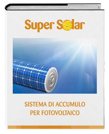 Scarica il nostro E-book sull'accumulo per fotovoltaico